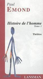 Histoire de l'homme t.1 - Intérieur - Format classique