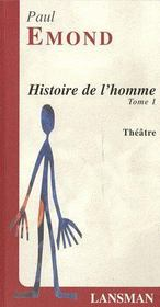 Histoire de l'homme t.1 - Couverture - Format classique