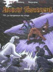 Jimmy Tousseul t.10 ; le vengeance du singe - Intérieur - Format classique