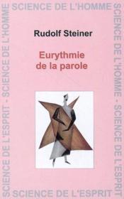 Eurythmie De La Parole - Couverture - Format classique