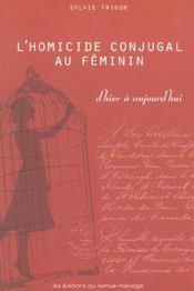 L Homicide Conjugal Au Feminin D Hier A Aujourd Hui - Intérieur - Format classique