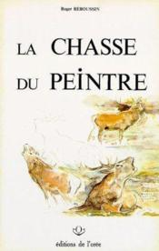 Chasse Du Peintre - Couverture - Format classique
