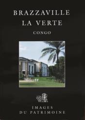 Brazzaville la verte ; Congo - Couverture - Format classique