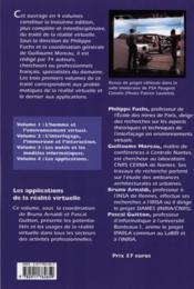 Le traité de la réalité virtuelle t.4 : les applications de la réalité virtuelle - 4ème de couverture - Format classique