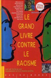Le grand livre contre le racisme (édition 2007) - Intérieur - Format classique