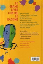 Le grand livre contre le racisme (édition 2007) - 4ème de couverture - Format classique