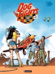 Cockpit ; Dogs Fight T.1 ; Crash Tv - Couverture - Format classique