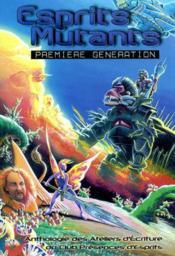 Esprits mutants ; première génération - Couverture - Format classique