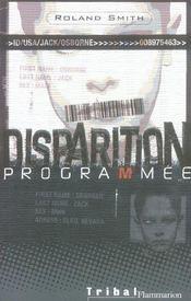 Disparition Programmee - Intérieur - Format classique