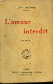 L'Amour Interdit. - Couverture - Format classique