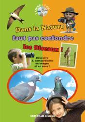Dans la nature faut pas confondre les oiseaux ! - Couverture - Format classique