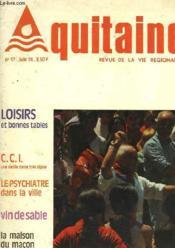 Aquitaine Revue De La Vie Regionale - N°17 - Couverture - Format classique
