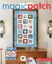 Magic patch N.133 ; quilts design  - Collectif - Magic Patch
