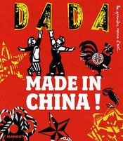 Vente livre :  REVUE DADA N.137 ; made in China  - Revue Dada - Collectif