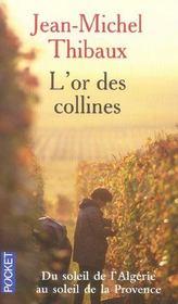 L'or des collines – Jean-Michel Thibaux – ACHETER OCCASION – 2004