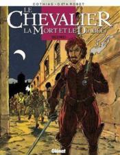 Le Chevalier, La Mort Et Le Diable - Tome 3 - Couverture - Format classique