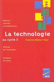 La technologie au cycle 3 - Intérieur - Format classique