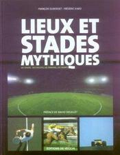 Lieux et stades mythiques ; les stades, les circuits, les terrains, les courts - Intérieur - Format classique