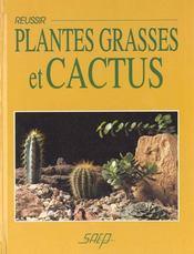 Réussir plantes grasses et cactus. - Intérieur - Format classique