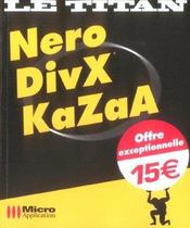 Nero, DivX, Kazaa - Intérieur - Format classique