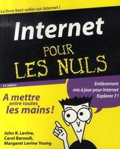 Internet pour les nuls ; edition explorer 7 - Intérieur - Format classique