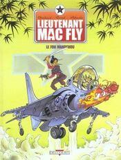 Lieutenant Mac Fly T.3 ; Le Fou Mandchou - Intérieur - Format classique