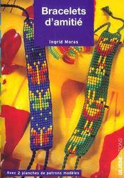 Bracelets D'Amities - Intérieur - Format classique