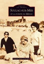 Soulac-sur-Mer et la pointe du Médoc - Couverture - Format classique