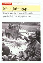 Memoires 62 ; mai-juin 1940 ; defaite francaise, victoire allemande ; une histoire a reecrire - Intérieur - Format classique