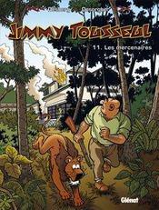 Jimmy Tousseul t.11 ; les mercenaires - Intérieur - Format classique