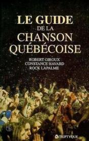Guide De La Chanson Quebecoise - Couverture - Format classique