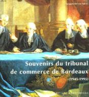 Souvenirs Du Tribunal De Commerce - Couverture - Format classique