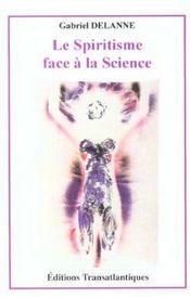 Le Spiritisme Face A La Science - Intérieur - Format classique
