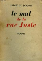 Le Mal De La Rue Juste. - Couverture - Format classique