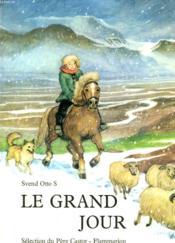 Le Grand Jour. Selection Du Pere Castor. - Couverture - Format classique