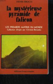 La Mysterieuse Pyramide De Falicon. - Couverture - Format classique