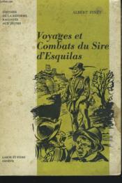 Voyages Et Combats Du Sire D'Esquilas 1560-1600. - Couverture - Format classique