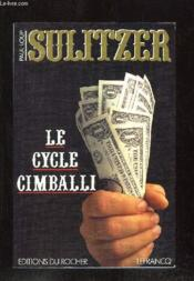 Le Cycle Cimballi  - Paul-Loup Sulitzer