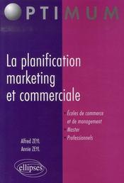 La planification marketing et commerciale - Intérieur - Format classique