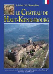 Le château de haut-koenigsbourg - Couverture - Format classique