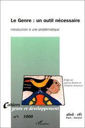 Le genre : un outil nécessaire ; introduction à une problématique (édition 2000) - Couverture - Format classique