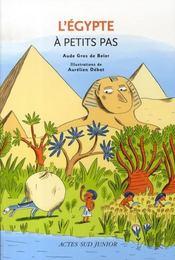 A Petits Pas ; L'Egypte A Petits Pas - Intérieur - Format classique