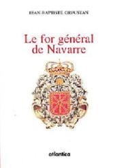 Le for général de navarre - Couverture - Format classique