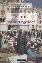 Islam, Dogme Et Legislation - Intérieur - Format classique
