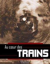 Au Coeur Des Trains - Intérieur - Format classique