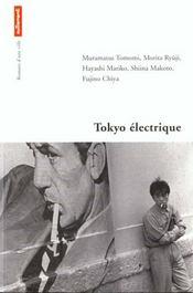 Tokyo Électrique. Nouvelles - Intérieur - Format classique