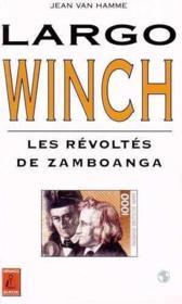 Largo Winch T.5 ; Les Revoltes De Zamboanga - Couverture - Format classique