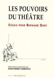Les pouvoirs du théâtre - Couverture - Format classique