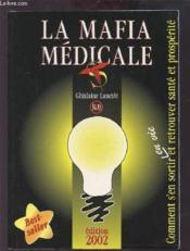 La mafia médicale - Couverture - Format classique
