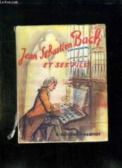 Une Lignee De Musiciens Js Bach Et Ses Fils. - Couverture - Format classique